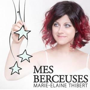 Mes-berceuses-Marie-Elaine-Thibert